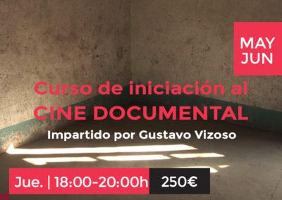 Curso de iniciación al cine documental | Gustavo Vizoso